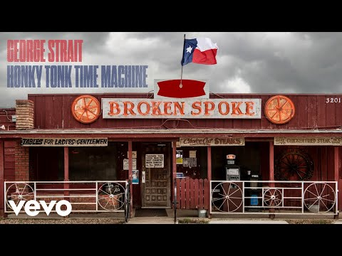 George Strait - Honky Tonk Time Machine (Official Audio) Mp3