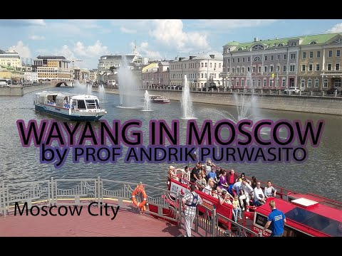 Cultural diplomacy Prof. Andrik Purwasito, in Moscow, Russia Federation 2016