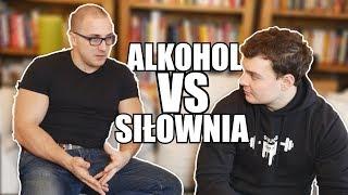 ALKOHOL VS SIŁOWNIA feat. dr Damian Parol