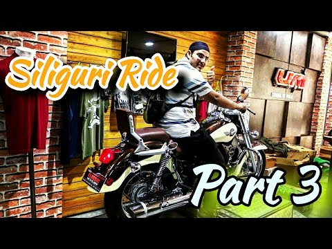 Part - 3| RANCHI to SILIGURI |1300km Bike Ride | UM SHOWROOM | CITY CENTRE MALL | RONGTONG TOWN |
