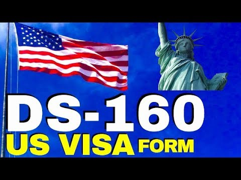 Tips And How To Fill Out DS-160 Form (US Visa Form Step-by-Step Guide)