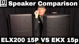 #ElectroVoice ELX200 15P Compared To The EKX 15P Speakers Sound Demonstration Demo Disc Jockey News