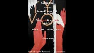 """Celli Abela Drago Lally Quartet """"L'orina bionda della tua birra"""" live@Batucada (Roma)"""