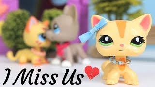 LPS : I Miss Us (Short Film)