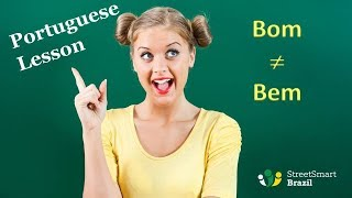 Baixar Bom and Bem are not the same. Learn to use them correctly - Portuguese lesson