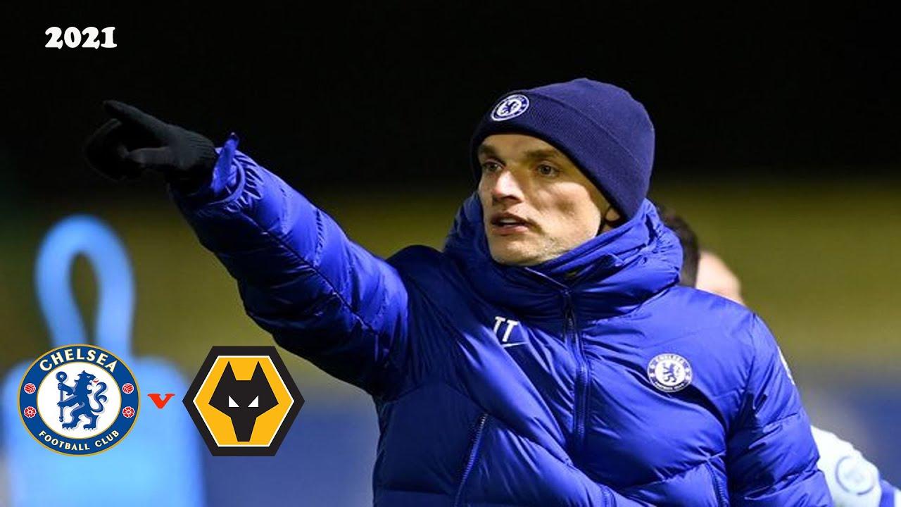 Prediction Starting Lineup Chelsea VS Wolves 2021 Pekan 20 - Under Thomas  Tuchel - YouTube