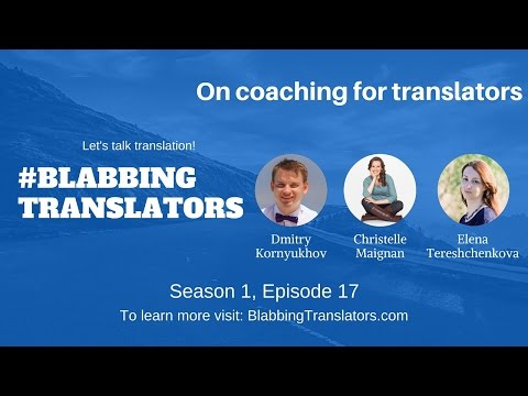 #BlabbingTranslators On coaching for translators feat  @Coac