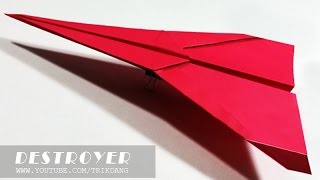 LONG DISTANCE PAPER PLANE - How to make a paper airplane that FLIES FAST & FAR | Destroyer