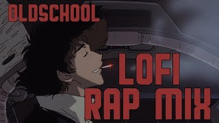 Oldschool Rap - Lofi Mix #1
