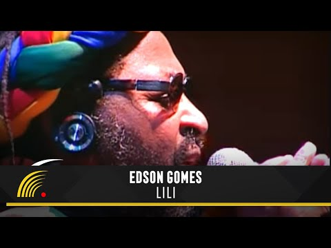 Edson Gomes - Lili - Salvador Bahia Ao Vivo