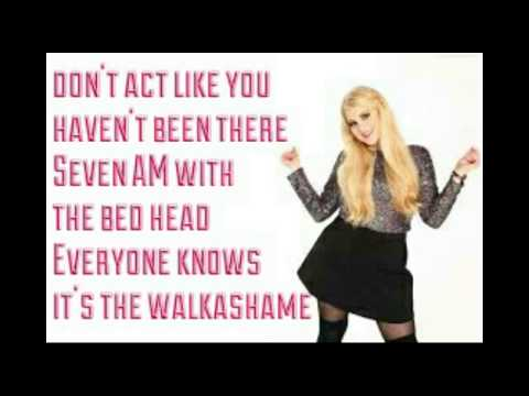 Walkashame~Meghan Trainor Official Lyrics