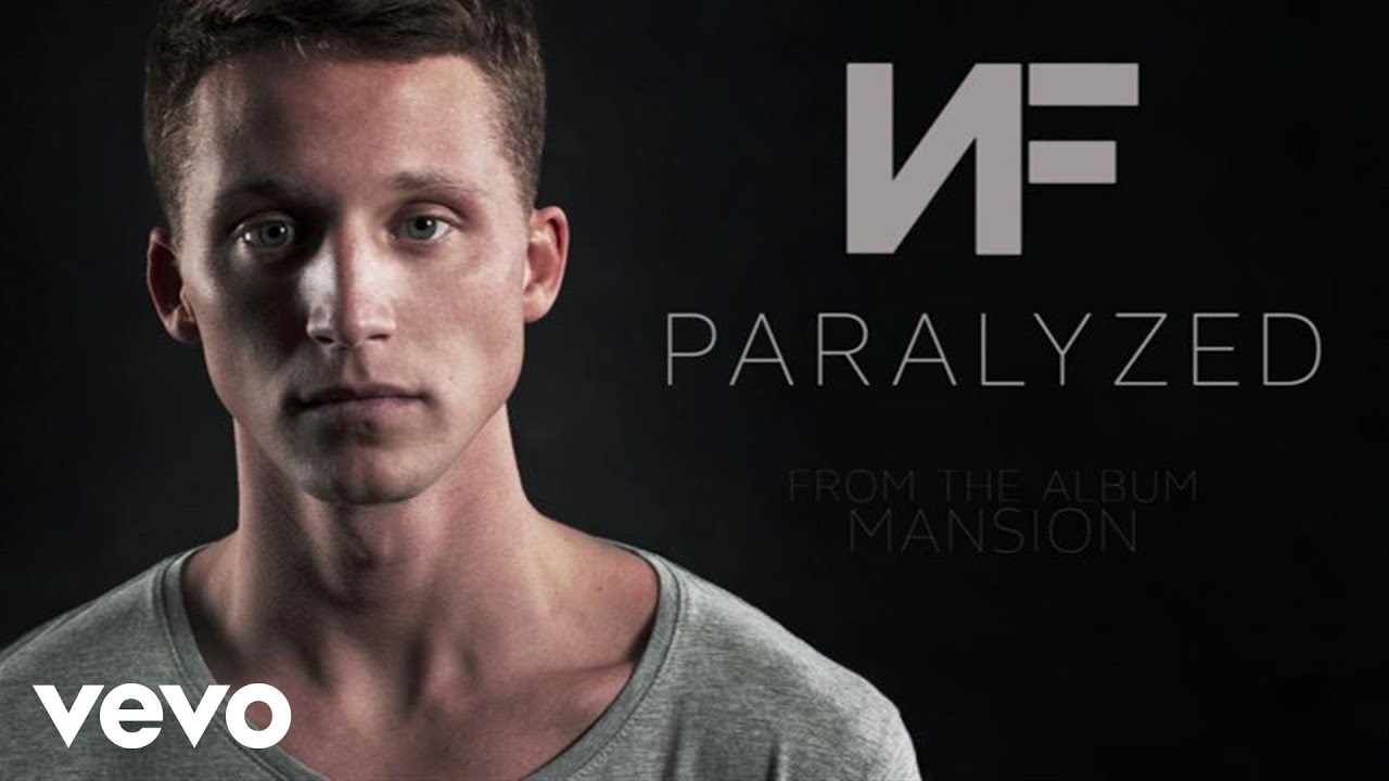 Nf Paralyzed Audio Youtube