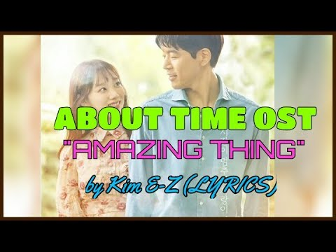 ABOUT TIME OST [AMAZING THING] Lyrics [About Time OST]