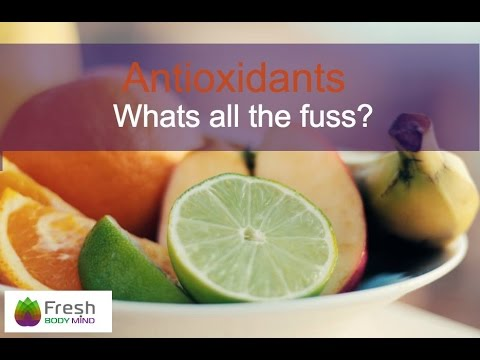 Antioxidants: How Healthy Are They And What's All The Fuss?