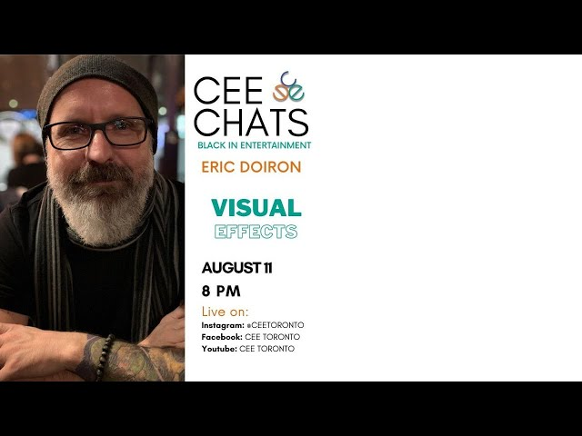 How to Become a Visual Effects Artist - CEE CHATS featuring Eric Doiron