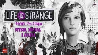 Life is Strange Before the Storm (Episode 01)  - Live Stream | Stysio, Michał i Julita