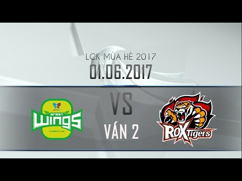 [01.06.2017] Tigers vs Jin Air [LCK Mùa Hè 2017][ Ván 2]