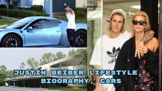 JUSTIN BEIBER LATEST LIFESTYLE, BIOGRAPHY, CAR COLLECTION, HOUSES, 2019 || CELEBRITIES LIFE