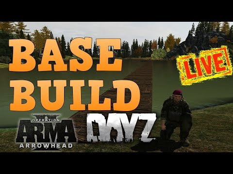 🔴 Arma 2 Dayz Epoch BUILDING A BASE !!! NEW Server!!!!!!! 🔴