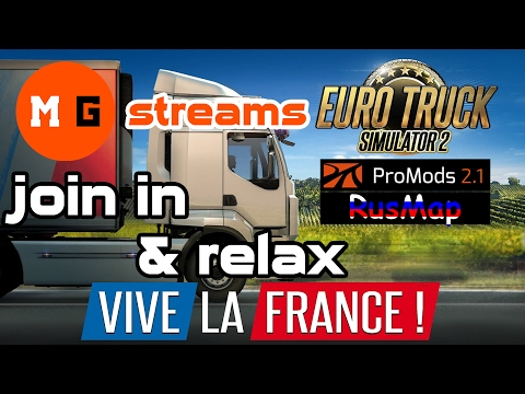 GAMEPLAY ETS 2 - Vive la France ! + Promods + Rusmap LIVESTREAM #4