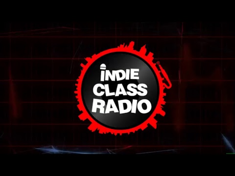 Indie Class Radio Season 2 #3