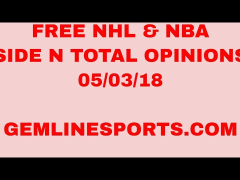 NHL and NBA side n total opinions 05/03/18