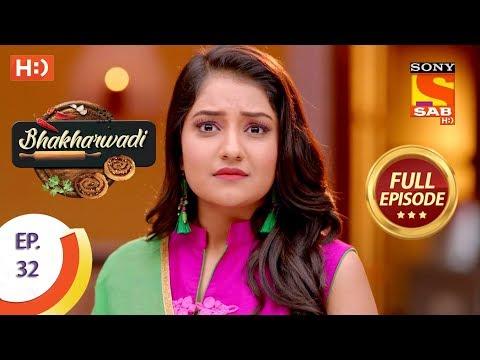Bhakharwadi - Ep 32 - Full Episode - 26th March, 2019