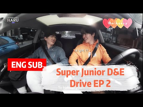 [ENG SUB] Donghae's HARU  Drive  with D&E ep2 (Please Read Description)