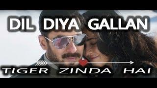 Dil Diyan Gallan Lyrics Song | Lyrics 22 |Tiger Zinda Hai | Salman Khan | Katrina Kaif | Atif Aslam