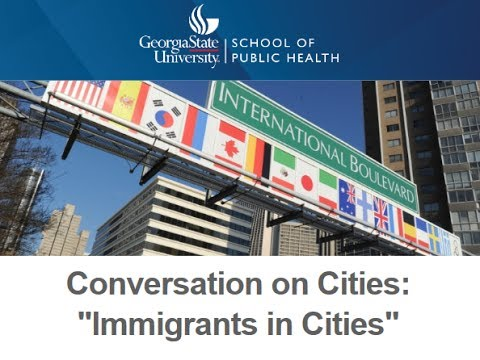 A Conversation on Cities: Immigrants in Cities