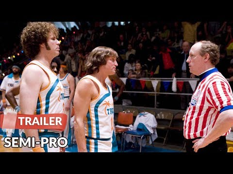 Semi-Pro 2008 Trailer HD   Will Ferrell   Woody Harrelson