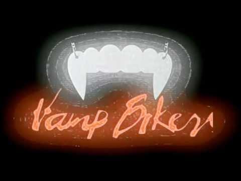 Vamp Bikers Trailer 8 Anthology Film Archive-Bikers Tribute
