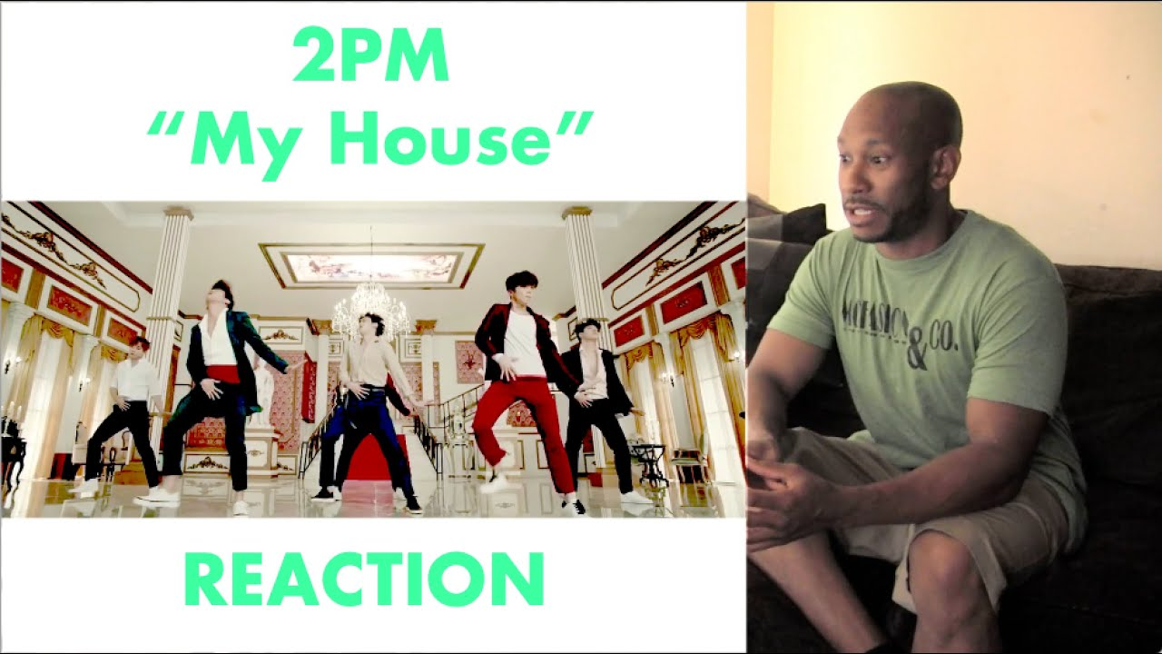 2pm My House Music Video Radio Reaction Youtube