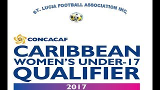 St. Lucia prepares for CONCACAF Under 17 Women's Qualifier