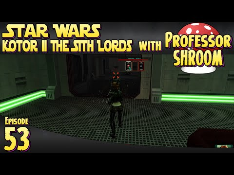 Star Wars Knights of the Old Republic 2 The Sith Lords - EP53 - Tactical! |