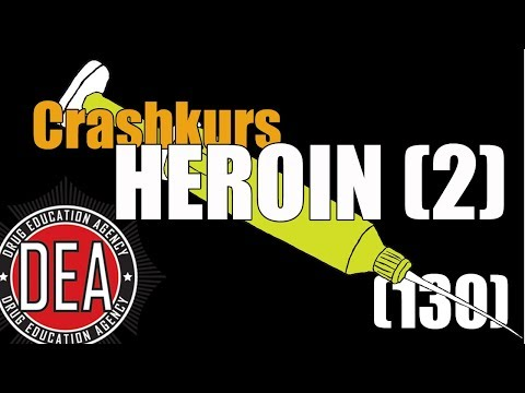 Crashkurs Heroin (2) | Drug Education Agency (130)