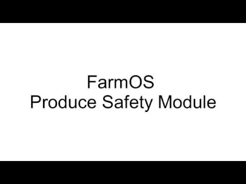 FarmOS Tutorial - Produce Safety Module