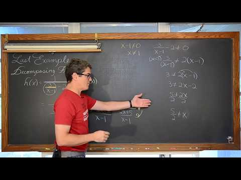 Domain of Rational Functions & Decomposing Functions
