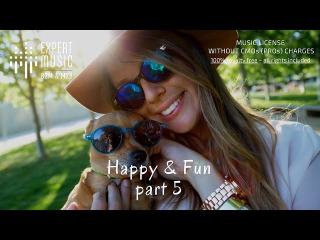 Happy & Fun part 5