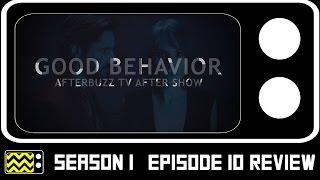 Good Behavior Season 1 Episode 10 Review & After Show | AfterBuzz TV