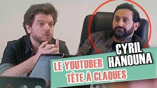 Pranque : Le Youtuber tête-à-claques VS Cyril Hanouna