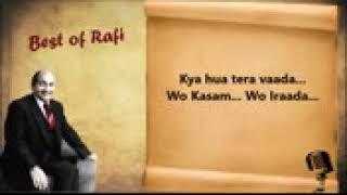 Kya Hua Tera Wada   Mohammad Rafi LYRICS