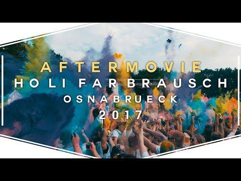 HOLI FARBRAUSCH 2017 // OSNABRÜCK / GM-HÜTTE // AFTERMOVIE