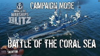 World of Warships Blitz - Campaign Mode - Battle of the Coral Sea