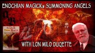 Enochian Magick and Summoning Angels: Aeon Byte Gnostic Radio