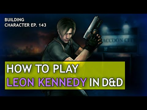 How To Play Leon Kennedy In Dungeons & Dragons (Resident Evil Build For D&D 5e)