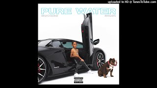 DJ Mustard & Migos - Pure Water [INSTRUMENTAL OFFICIAL AUDIO] 2019