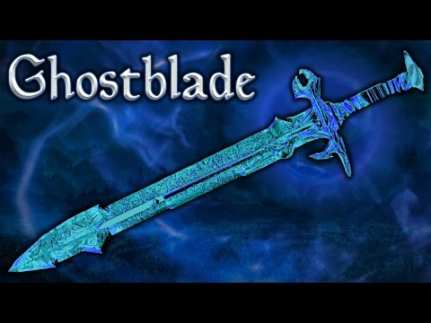 Skyrim SE - Ghostblade - Unique Weapon Guide