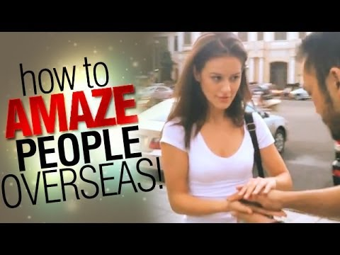 Magic Trick: Learn How To Amaze People Overseas!