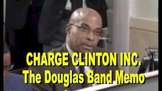 Charge Clinton Inc. The Douglas Band Memo